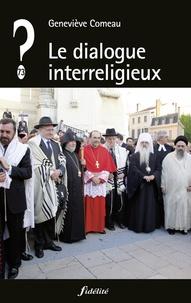 Geneviève Comeau - Le dialogue interreligieux.