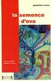Geneviève Cornu - La semence d'Eva.