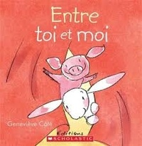 Geneviève Côté - Entre toi et moi.