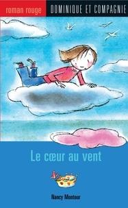 Geneviève Côté et Nancy Montour - Le cœur au vent.