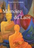 Geneviève Couteau - Mémoire du Laos.