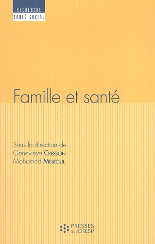Geneviève Cresson et Mohamed Mebtoul - Famille et santé.