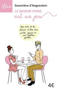 Geneviève d' Angenstein - Le savoir-vivre est un jeu.