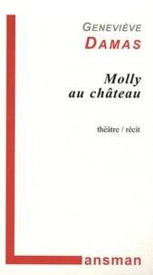 Geneviève Damas - Molly au château.