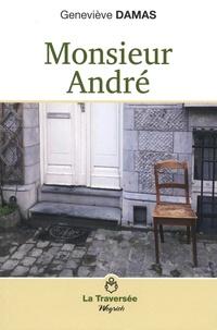 Geneviève Damas - Monsieur André.