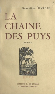 Geneviève Dardel - La chaîne des Puys.