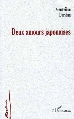 Geneviève Daridan - Deux amours japonaises.