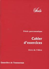 Geneviève de Temmerman - Précis gastronomique - Volume 2, Cahiers d'exercices - Livre de l'élève.
