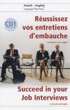 Geneviève de Temmerman - Réussissez vos entretiens d'embauche ! - En français et en anglais, Tome 1. 1 CD audio