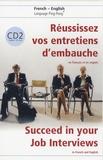 Geneviève de Temmerman - Réussissez vos entretiens d'embauche ! - En français et en anglais, Tome 2. 1 CD audio