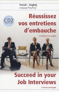 Réussissez vos entretiens dembauche! - En français et en anglais, Tome 2.pdf
