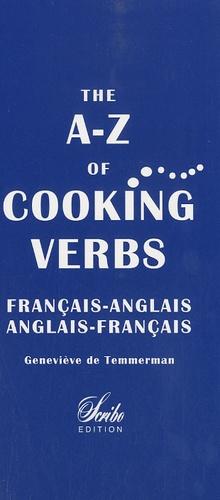 Geneviève de Temmerman - The A-Z of Cooking Verbs français-anglais et anglais-français.