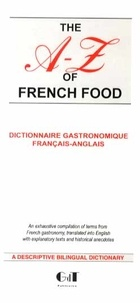 Geneviève de Temmerman - The A-Z of French Food - Dictionnaire gastronomique français-anglais.