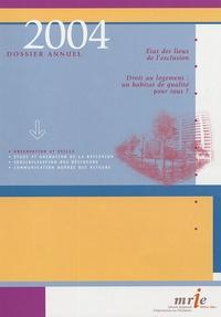 Geneviève Decrop - Droit au logement : un habitat de qualité pour tous ? - Dossier annuel 2004.