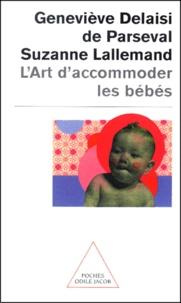 L'art d'accommoder les bébés. Cent ans de recettes françaises de puériculture - Geneviève Delaisi de Parseval   Showmesound.org