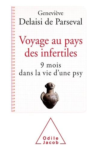 Voyage au pays de l'infertilité. 9 mois dans la vie d'une psy