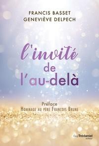 Geneviève Delpech et Francis Basset - L'invité de l'au-delà.