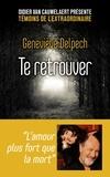 Geneviève Delpech - Te retrouver.