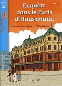 Geneviève Dermenjian - Enquête dans le Paris d'Haussmann - Niveau de lecture 4, cycle 3.