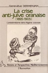 Openwetlab.it La crise anti-juive oranaise (1895-1905) - L'antisémitisme dans l'Algérie coloniale Image