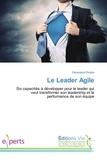 Geneviève Dicaire - Le Leader Agile.