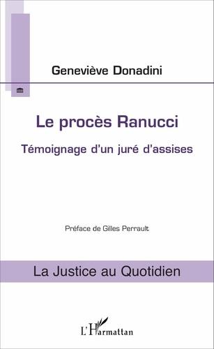 Le procès Ranucci - Geneviève Donadini - Format PDF - 9782140023965 - 9,99 €