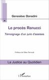 Geneviève Donadini - Le procès Ranucci - Témoignage d'un juré d'assises.