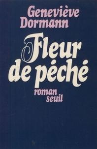 Geneviève Dormann - Fleur de péché.
