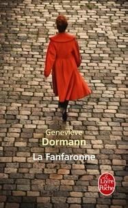 Geneviève Dormann - La Fanfaronne.