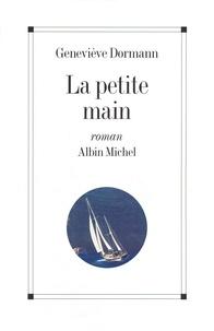 Geneviève Dormann - La Petite Main.