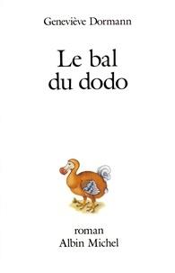 Geneviève Dormann - Le Bal du dodo.