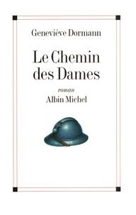 Geneviève Dormann - Le Chemin des Dames.