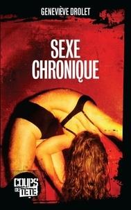 Geneviève Drolet - Sexe chronique.
