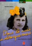 Geneviève Duboscq - Dans la nuit du Débarquement - Une histoire vraie.