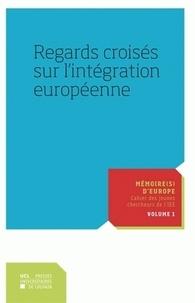 Geneviève Duchenne et Lisa Isnard - Regards croisés sur l'intégration européenne.