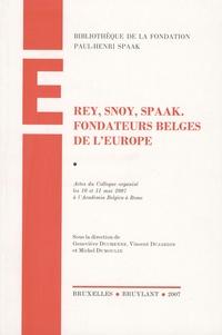 Rey, Snoy, Spaak - Fondateurs belges de lEurope.pdf