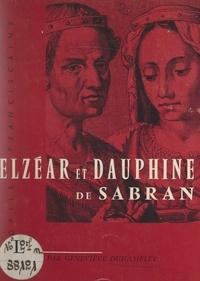 Geneviève Duhamelet et Christian Eugène - Elzéar et Dauphine de Sabran.