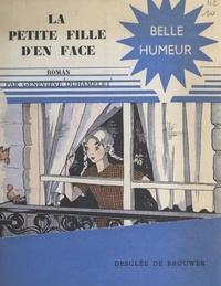 Geneviève Duhamelet - La petite fille d'en face.