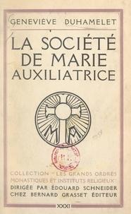 Geneviève Duhamelet et Édouard Schneider - La société de Marie Auxiliatrice.