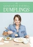 Geneviève Everell - Dumplings.
