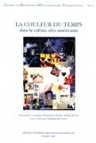 Geneviève Fabre et Arlette Frund - Cahiers de recherche afro-américaines : transversalités Tome 1, 2005 : La couleur du temps dans la culture afro-américaine.
