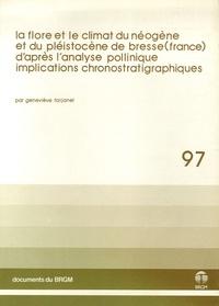 Geneviève Farjanel - La flore et le climat du néogène et du pléistocène de Bresse (France) d'après l'analyse pollinique - Implications chronostatigraphiques.