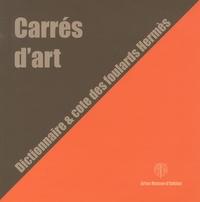 Geneviève Fontan - Carrés d'art - Dictionnaire & cote des foulards Hermès.