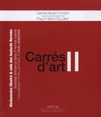 Geneviève Fontan - Carrés d'art - Dictionnaire illustré & cote des foulards Hermès Tome 2.