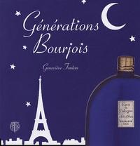 Geneviève Fontan - Générations Bourjois.