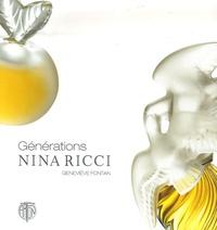 Geneviève Fontan - Générations Nina Ricci - Flacons et miniatures, guide et valeur.