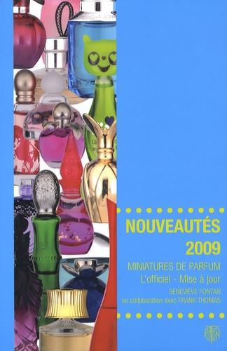 Geneviève Fontan - Miniatures de parfum, l'officiel - Mise à jour - Nouveautés 2009.
