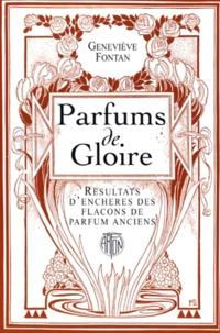 Galabria.be PARFUMS DE GLOIRE. Résultats d'enchères des flacons de parfum anciens Image