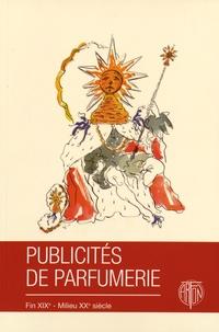 Geneviève Fontan - Publicités de parfumerie - Fin XIXe - milieu XXe siècle.
