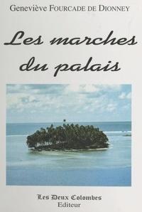 Geneviève Fourcade de Dionney - Les marches du palais.